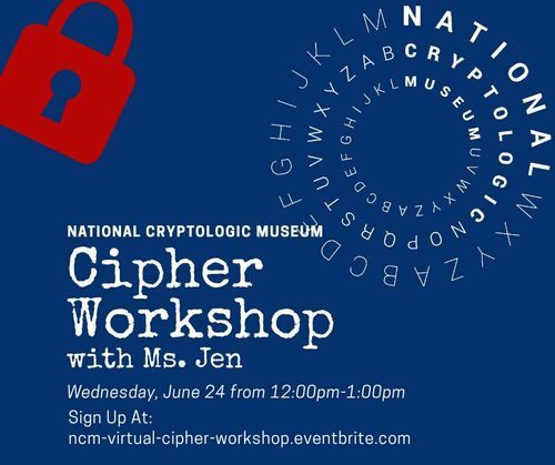 NCM Virtual Event: Cipher Workshop with Ms. Jen