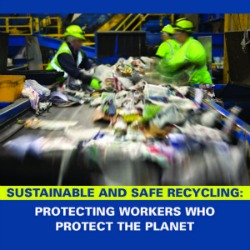 New Report Exposes Dangers of Recycling Work