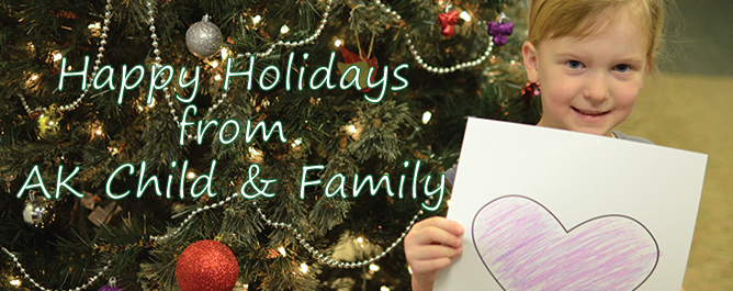 Happy Holidays from AK Child & Family