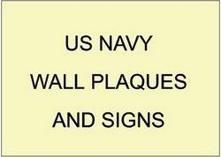 V31201 - US Navy Organizational and Award Wall Plaques and Signs