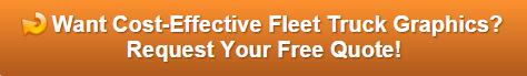 Free quote on fleet truck graphics Orange County CA