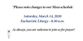 Change to Mass Schedule - March 14, 2020 - 8:30 a.m.