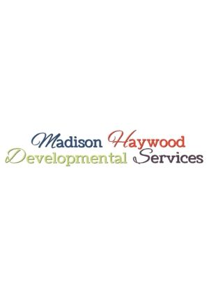 Madison Haywood Developmental Services