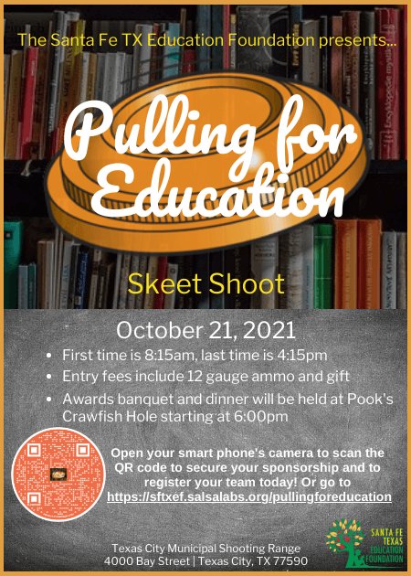 The Pulling for Education Skeet Shoot is a fundraiser supporting the teachers, students, and classrooms in Santa Fe ISD!