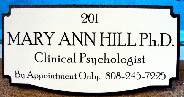 B11162 - Sandblasted HDU Sign for Clinical Psychologist Giving Name, ¨By Appointment Only¨, Name and Phone Number