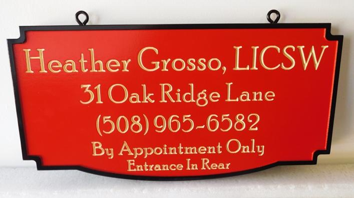 B11250 - Carved, HDU Hanging Sign for Office of a Licensed Social Worker.