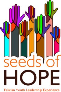 Seeds of Hope Felician Youth Leadership Experience