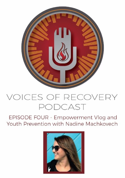 Episode 4 - Empowerment Vlog and Youth Prevention with Nadine Machkovech