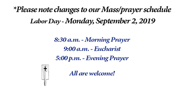 Prayer Schedule for Labor Day - Mon., Sept. 2, 2019