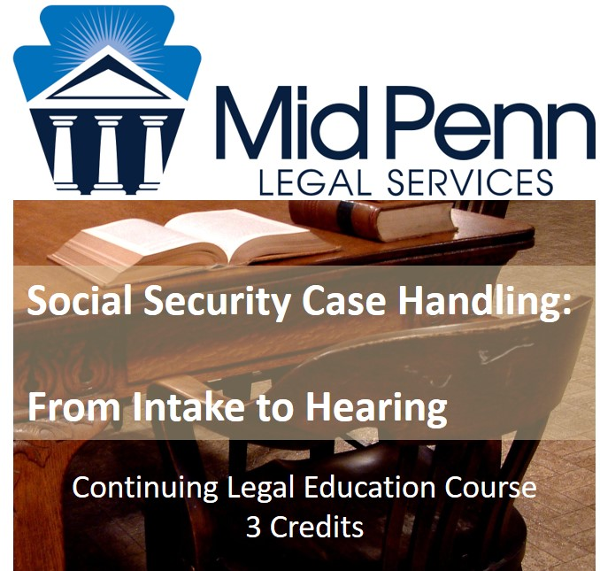 Social Security Case Handling: From Intake to Hearing