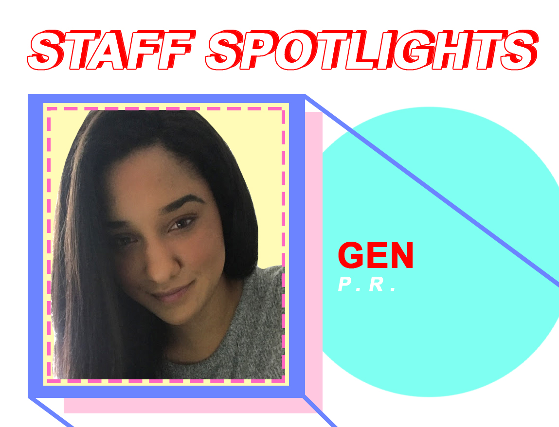 Staff Spotlights: Gen Corriea