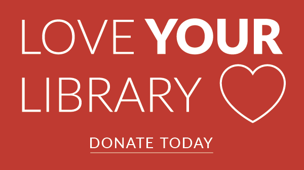 Love Your Library Month: A Message from A Patron