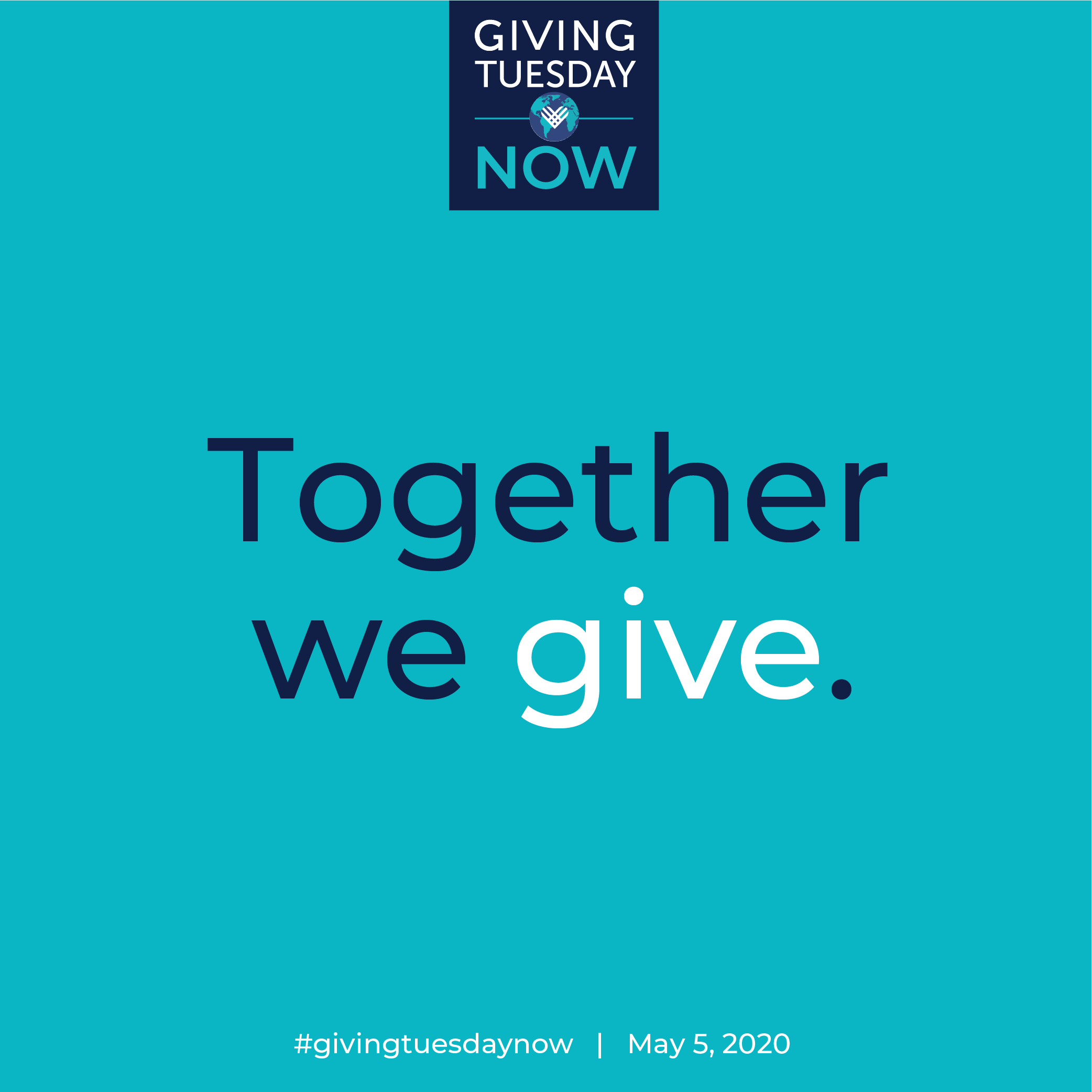 Giving Tuesday Now: May 5–May 26