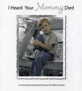 I Heard Your Mommy Died