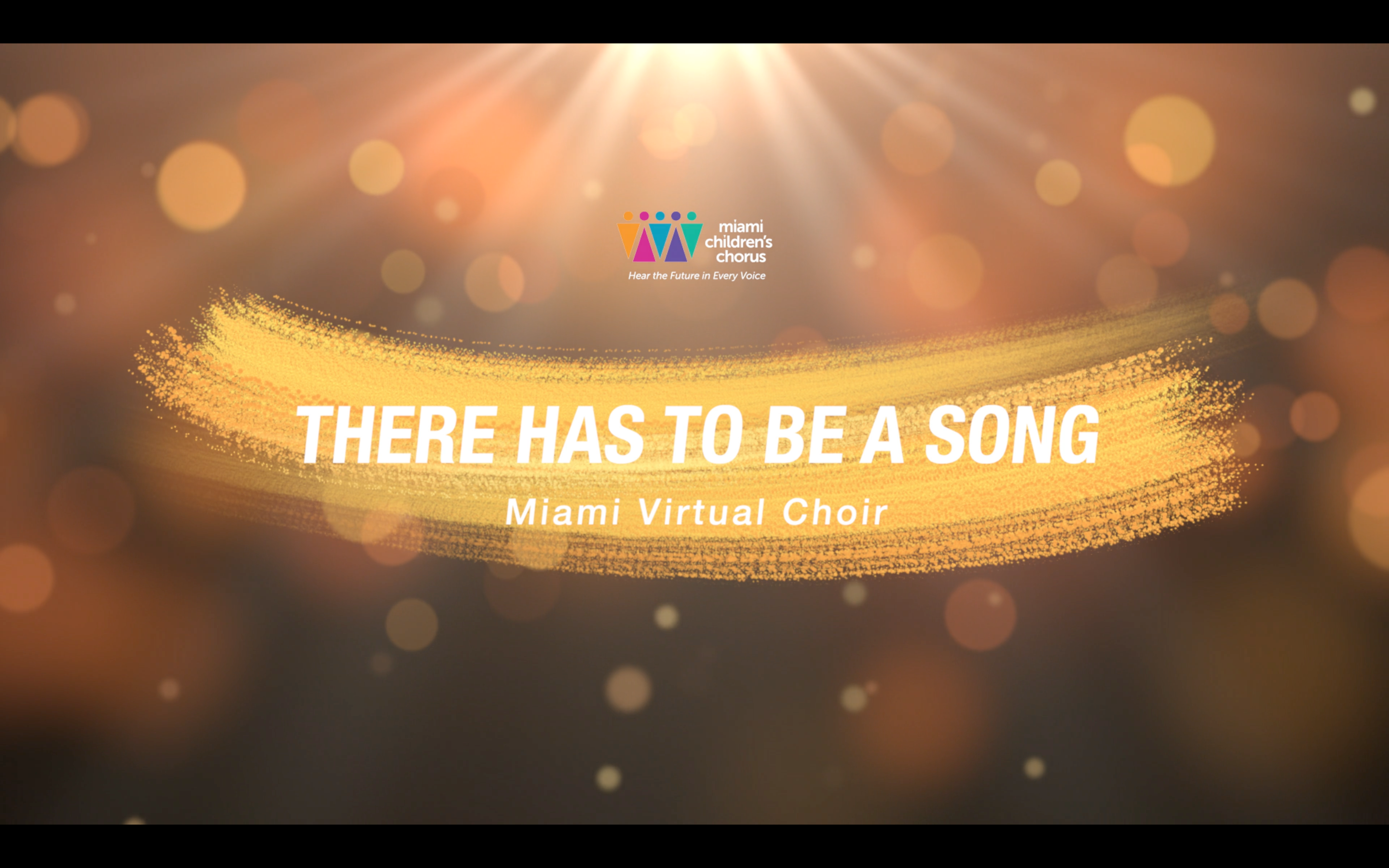 Miami Virtual Choir - There Has To Be A Song