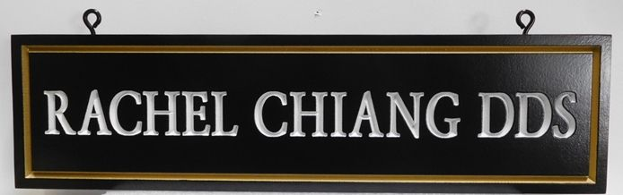 "BA11664 - Engraved Sign for the Dentistry Office of  ""Rachel Chang, D.D.S."""