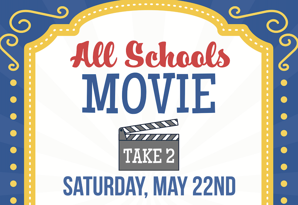 Join Us for All Schools Movie: Take 2!