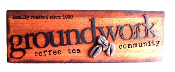 "Q25427 - Rustic, Burn Out, Carved Wood Sign for ""Groundwork Coffee Tea Company"" with roasted coffee beans"