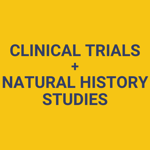 Clinical Trials and Natural History Studies