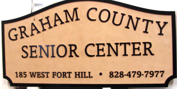 "F15090 - Carved HDU Sign with Raised Lettering for ""Graham County Senior Center"" with Address and Phone Number"