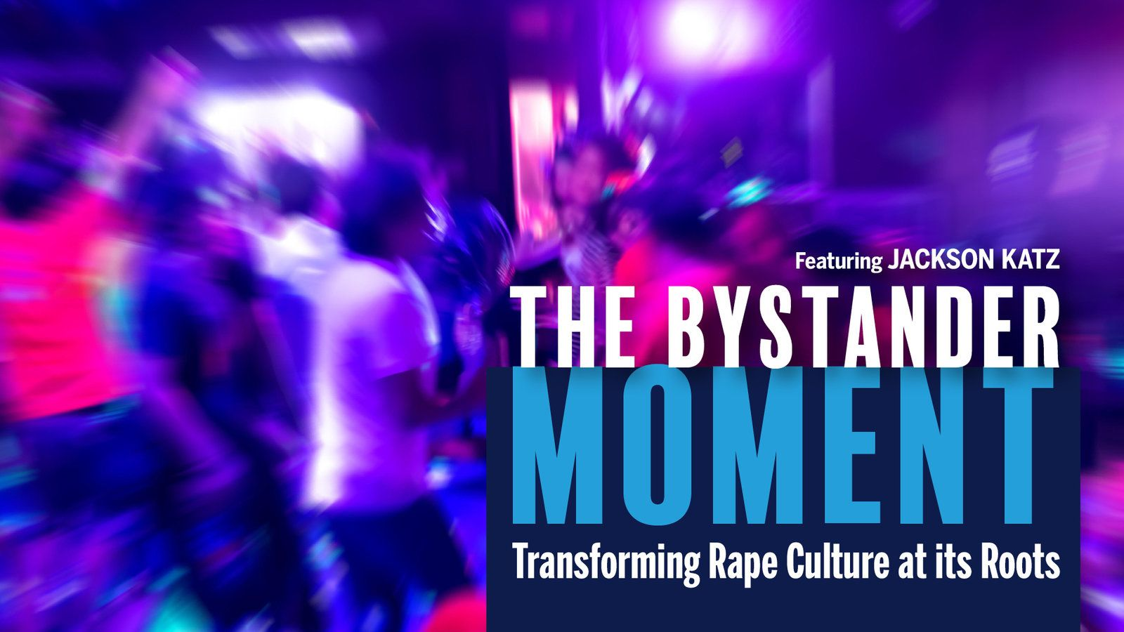 Film Screening - The Bystander Moment