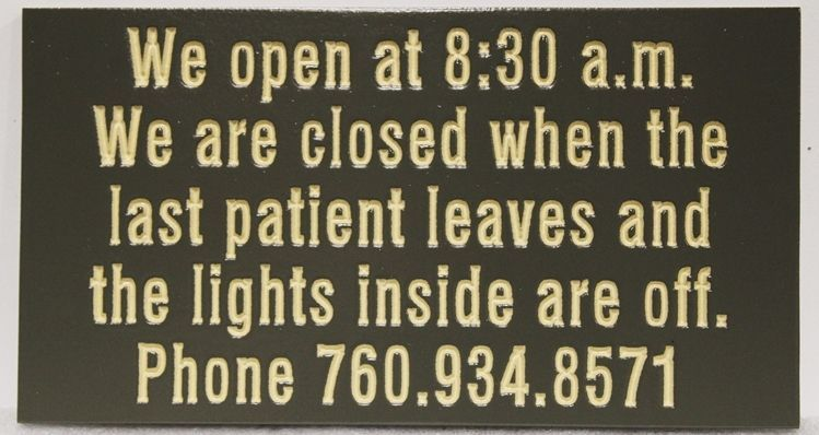 B11369 - Engraved Sign for Open Hours