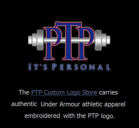 Click here to access the PTP Custom Logo Store carries authentic Under Armour athletic apparel embroidered with the PTP logo