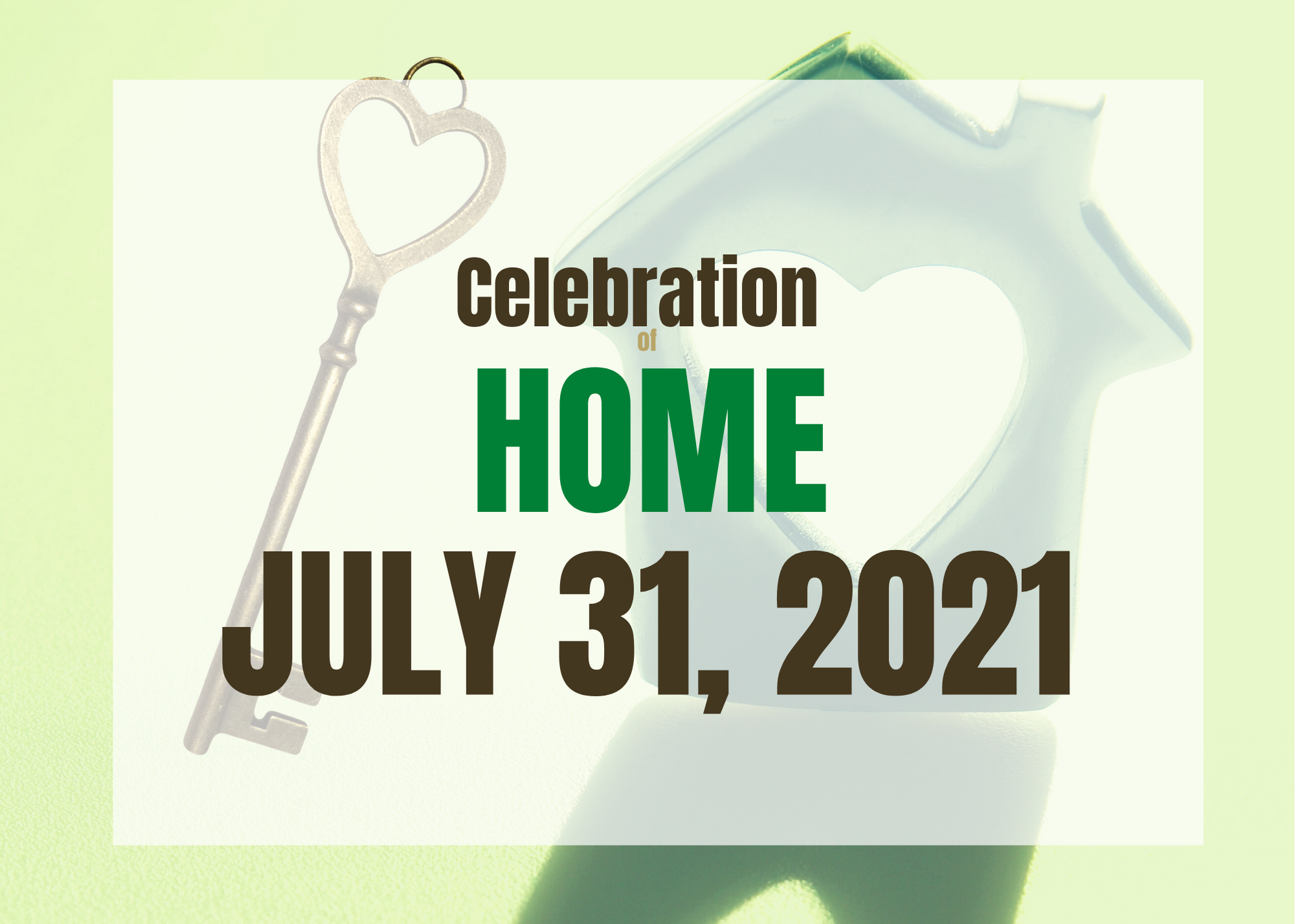 Celebration of HOME