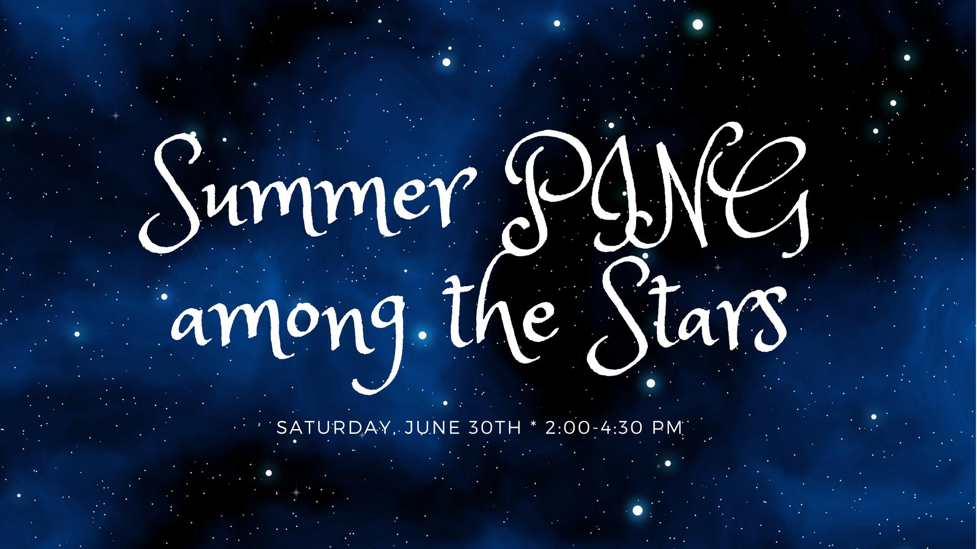 Summer PING Among the Stars