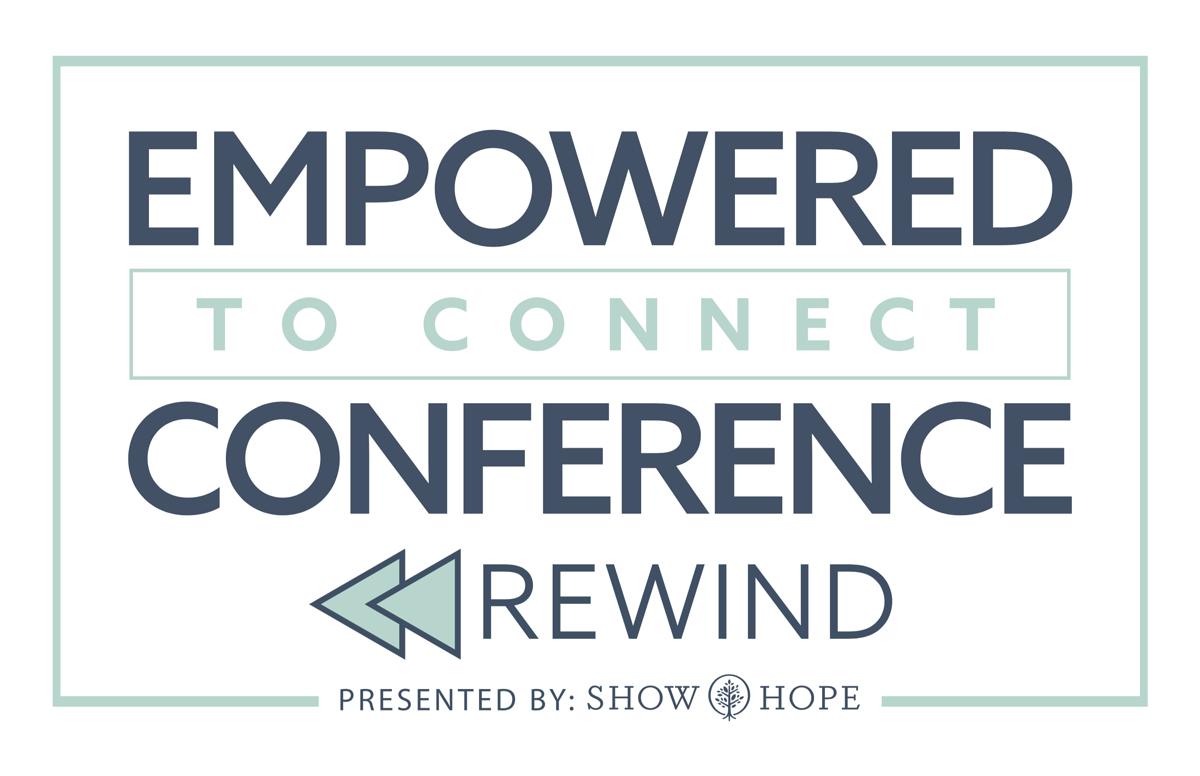 Empower to Connect ReWind