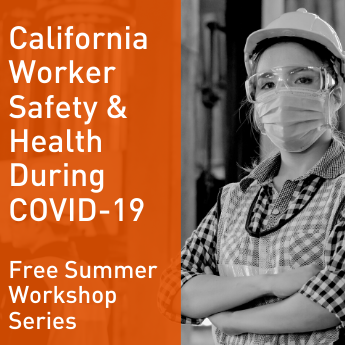 Registration Open: Worksafe's Summer Workshop Series