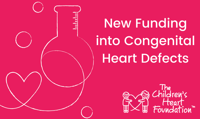 The Children's Heart Foundation Funds New Research into Congenital Heart Defects