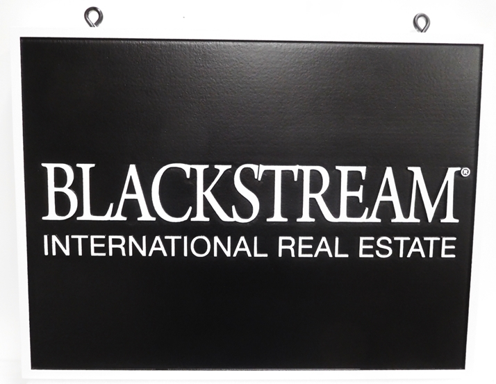 C12282 - Carved 2.5-D HDU Hanging Sign for Blackstream International  Real Estate Company, Text Raised