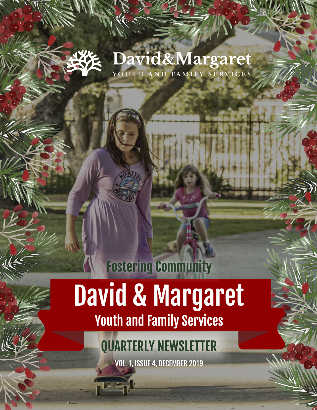 David & Margaret Quarterly Newsletter Vol. 1 Issue 4