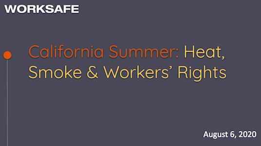 加州夏日:炎热、烟雾和工人权利