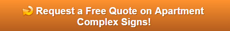 Free quote on property manager apartment complex signs Anaheim CA