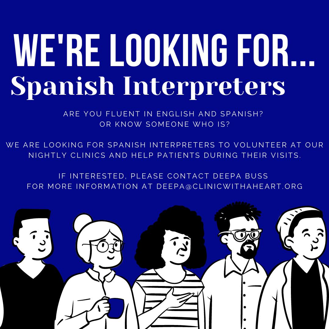 Looking for Spanish Interpreters...