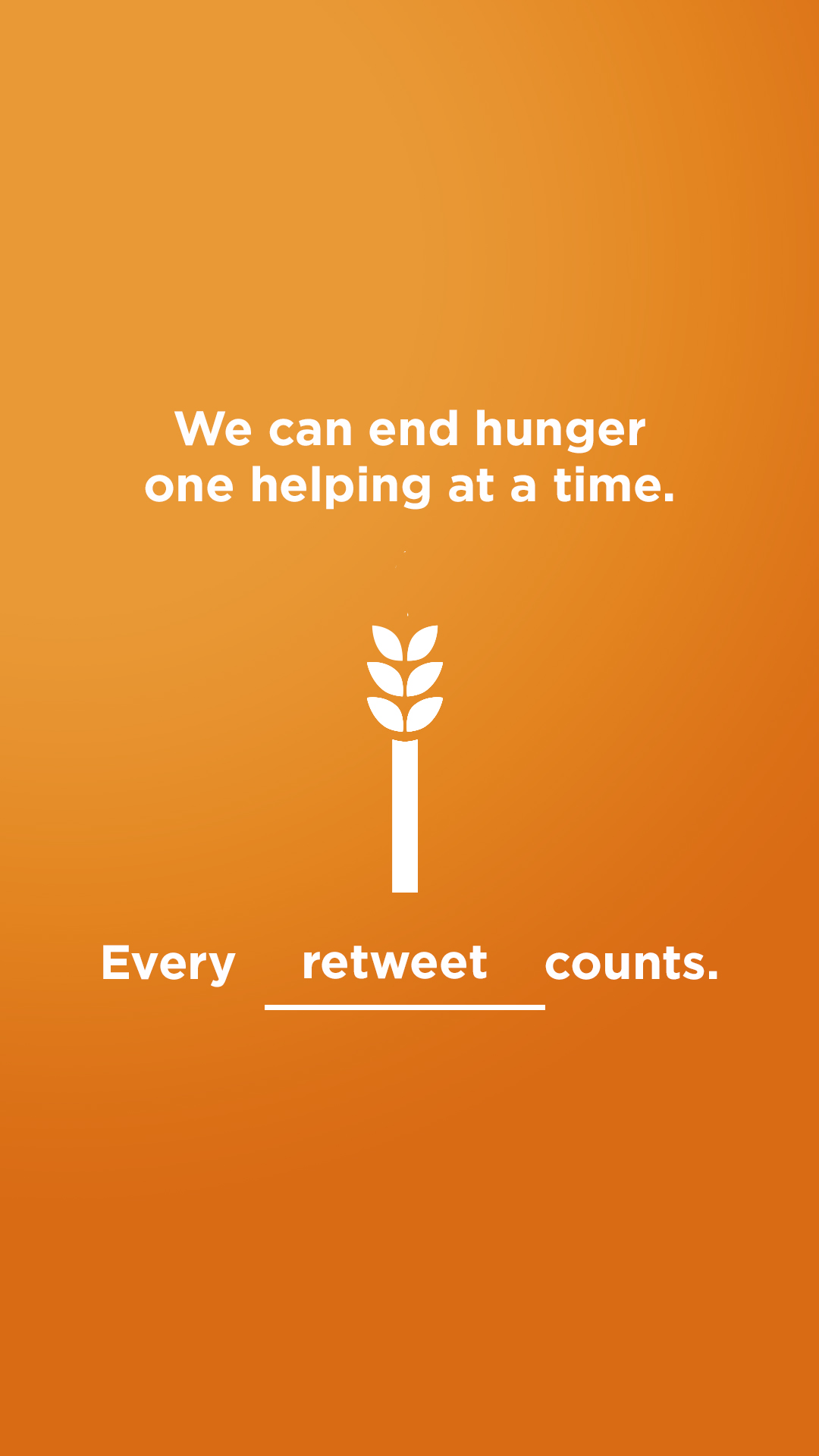 We can end hunger - retweet