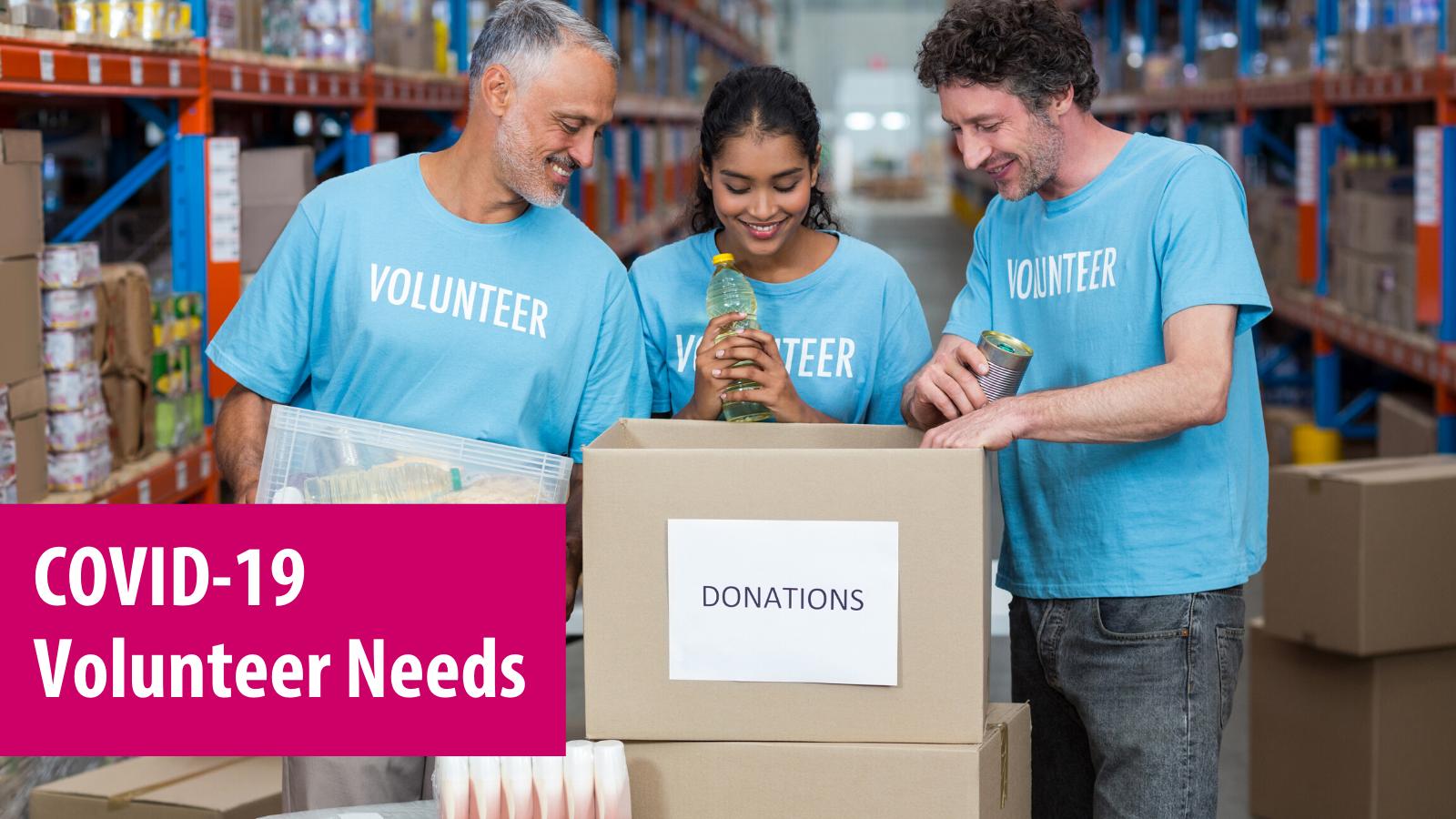 COVID-19 Volunteer Needs