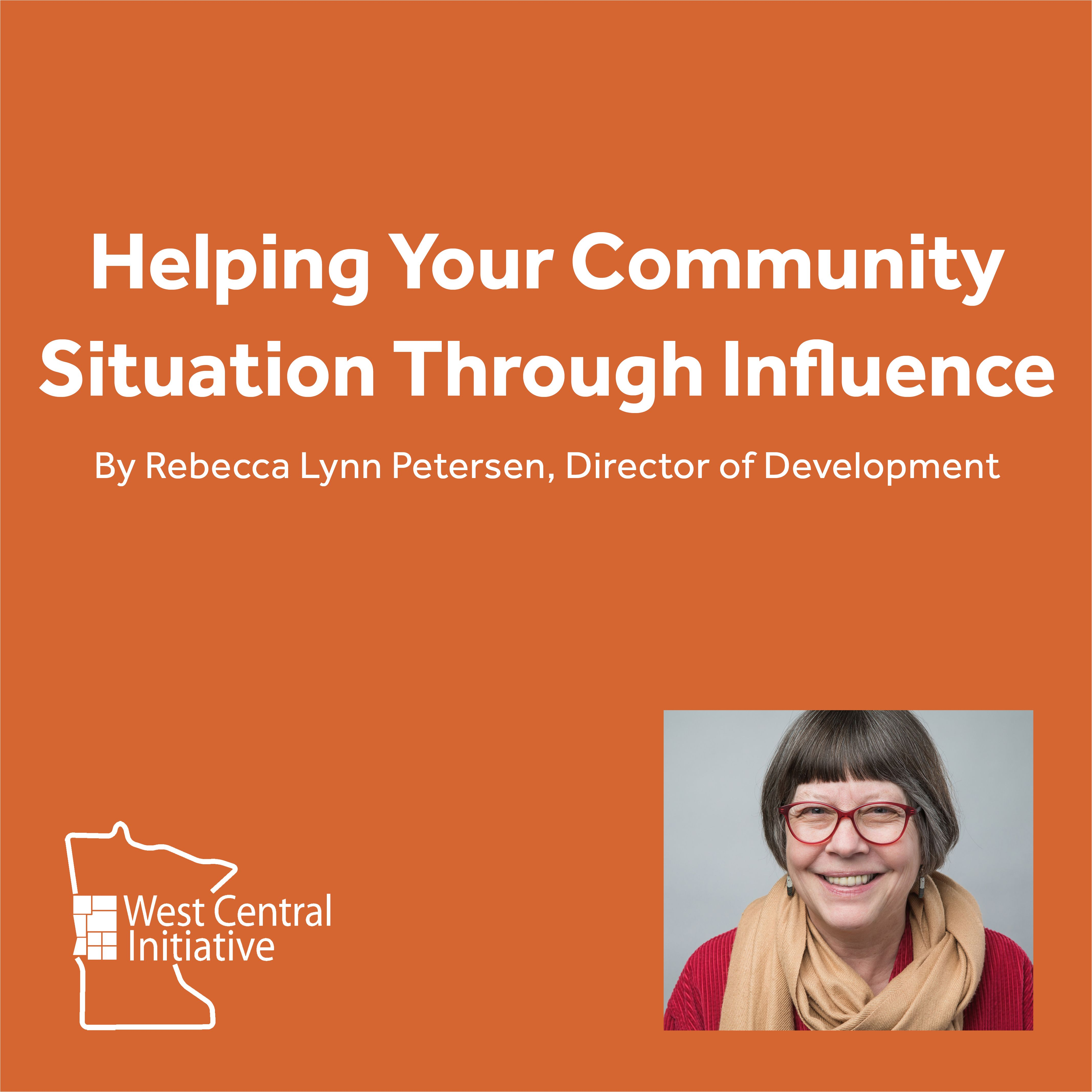 Helping Your Community Situation Through Influence