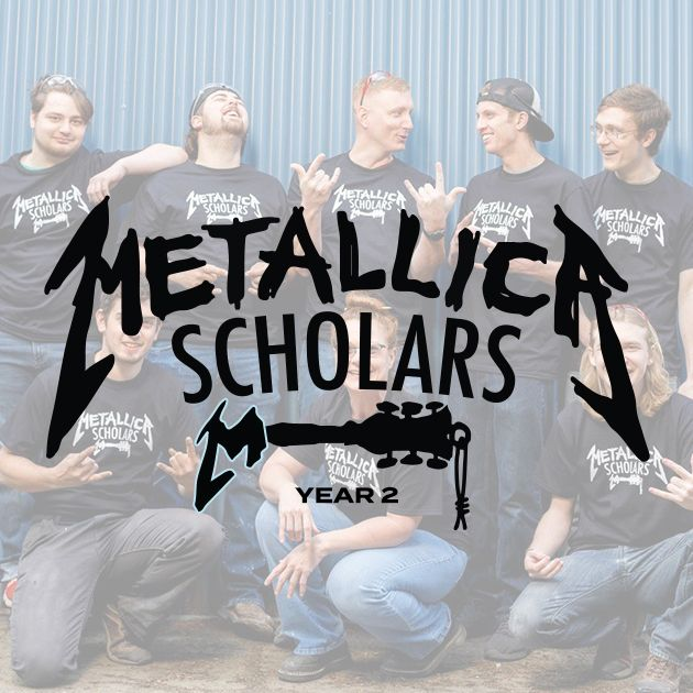 Metallica Scholars Year Two