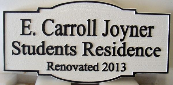 "FA15585- Carved Hanging Building Identification Sign , ""E. Carroll Joyner Students Residence"", 2.5-D"