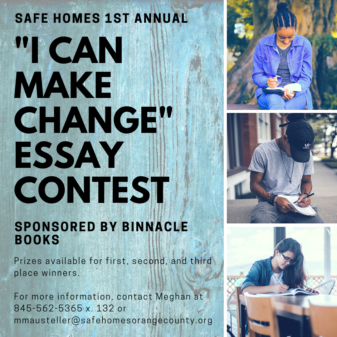 "Safe Homes Inaugural ""I Can Make Change"" Teen Essay Contest"