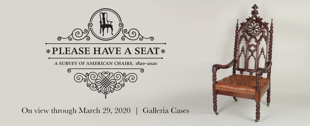Please Have a Seat: A Survey of American Chairs 1820 - 2020