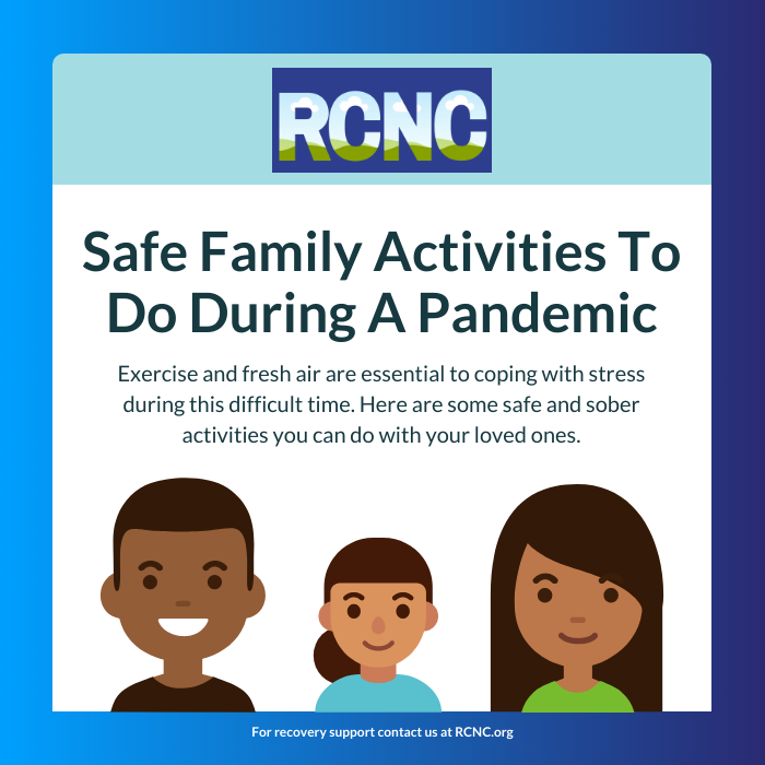 Safe and Sober Family Activities To Do During A Pandemic