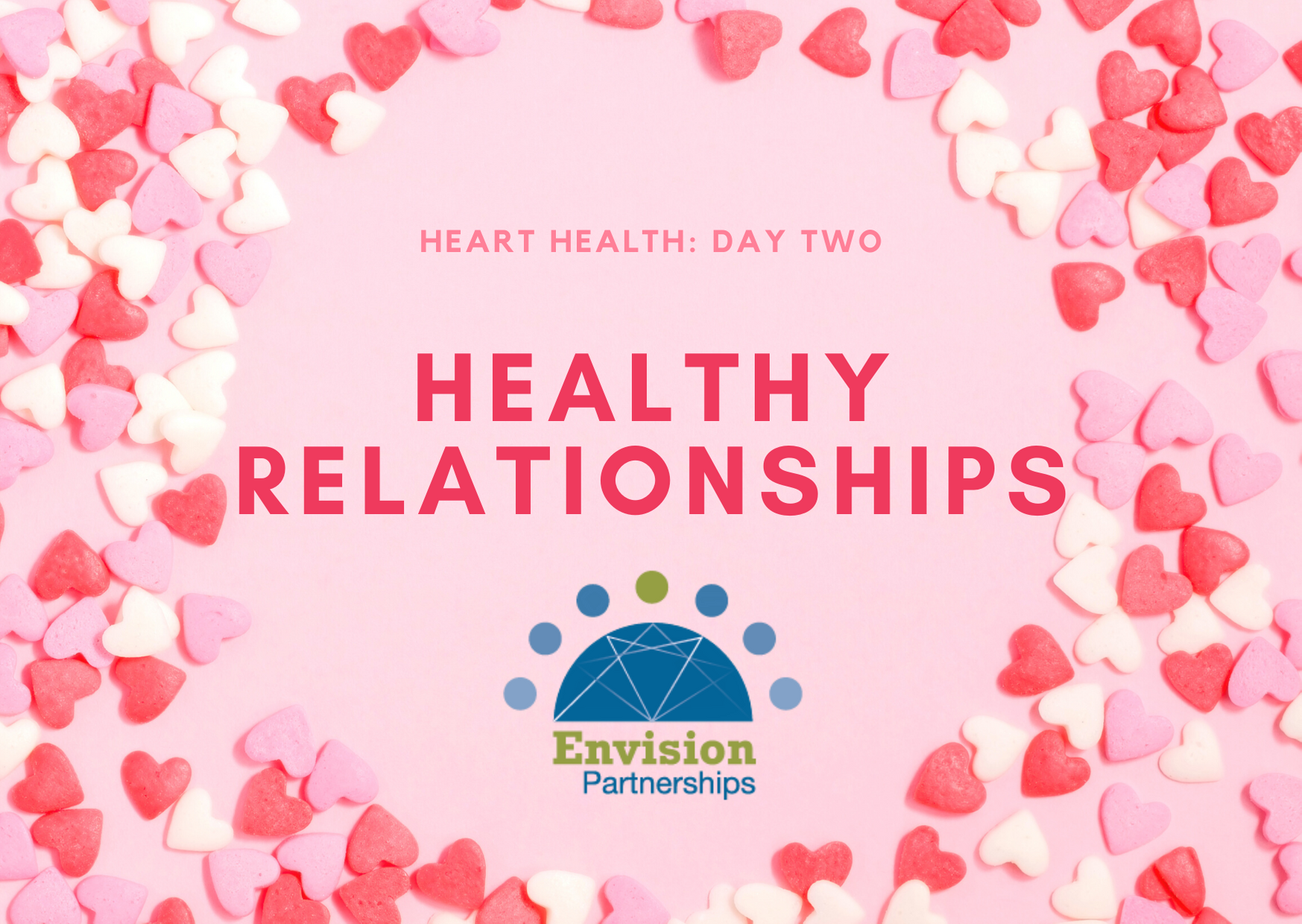 Healthy Heart Week: Healthy Relationships