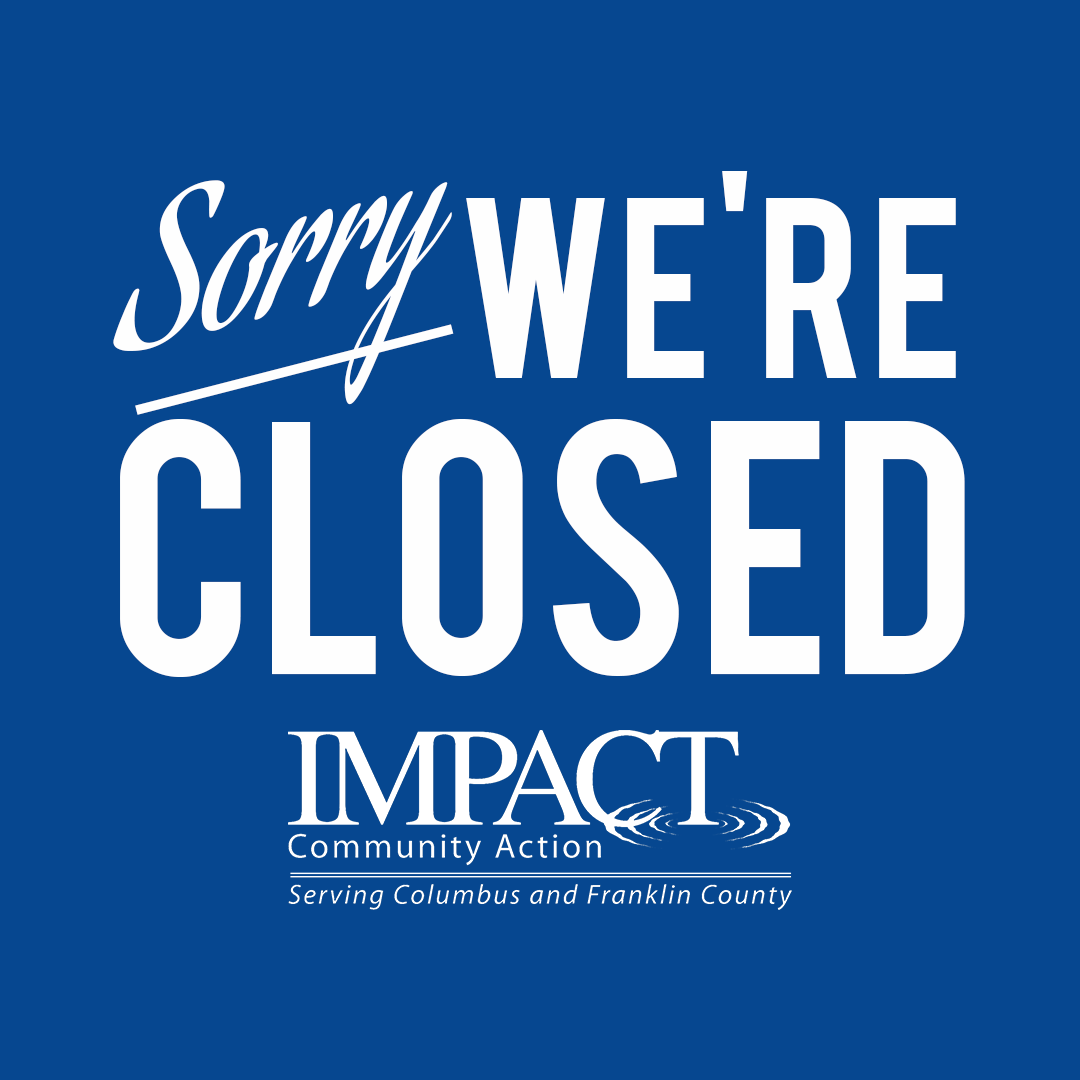 IMPACT Closed for Columbus Day