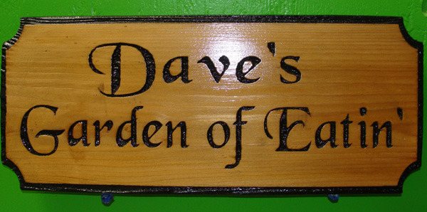 "N23602 - Engraved Cedar Wood Plaque, ""Dave's Garden of Eatin' """