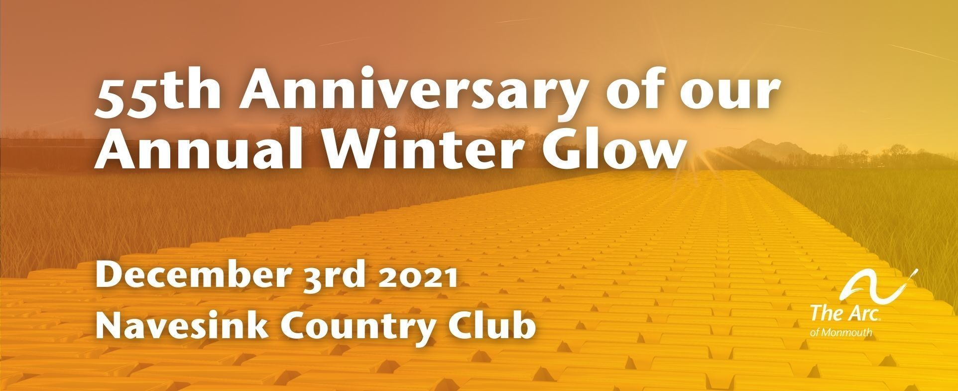 The Arc of Monmouth 2021 Winter Glow banner