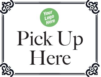 Pick Up Here Sign - Custom